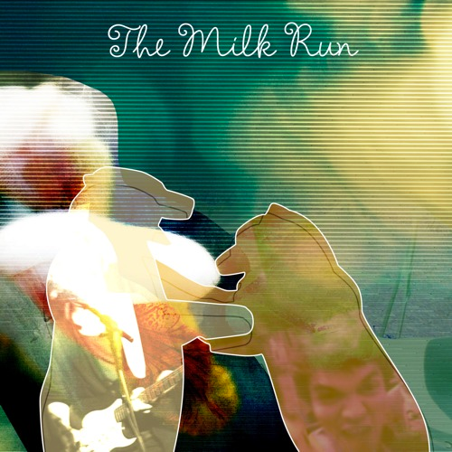 The Milk Run